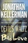 Devil's Waltz / Bad Love (Alex Delaware, #7-8)