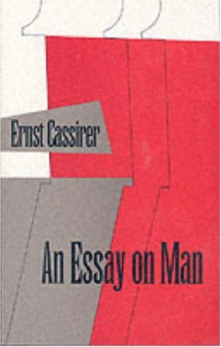 an essay on man an introduction to a philosophy of human culture  173282