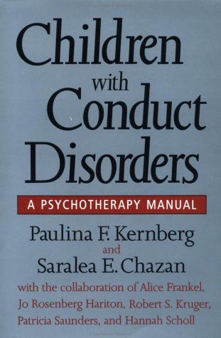 Children With Conduct Disorders: A Psychotherapy Manual