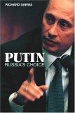 Putin: Russia's Choice