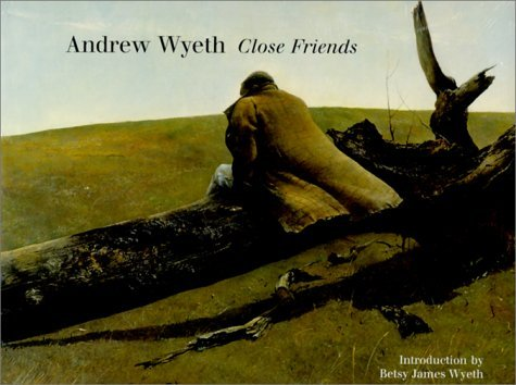 Andrew Wyeth: Close Friends