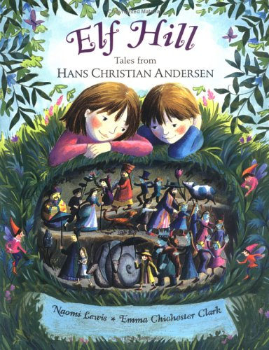 Elf Hill: Tales from Hans Christian Andersen