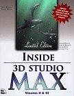 Inside 3D Studio Max Volumes II & III [With Includes Dozens of Exercises, Thumbplus 3.0...]