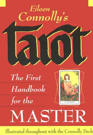 Tarot: The First Handbook for the Master
