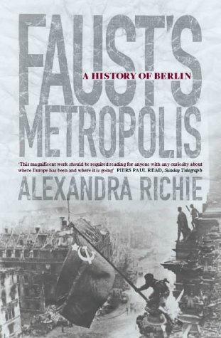 Ebook Faust's Metropolis by Alexandra Richie TXT!