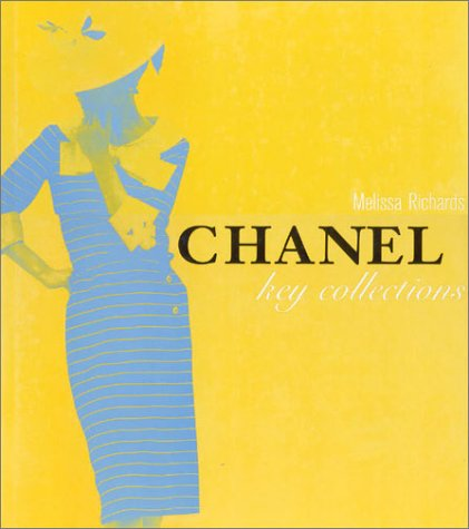 Chanel: Key Collections