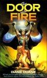 The Door Into Fire by Diane Duane