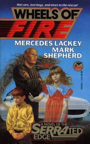 Wheels of Fire (SERRAted Edge, #2)