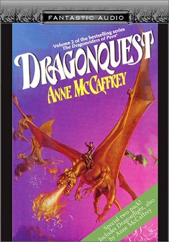 Dragonflight / Dragonquest by Anne McCaffrey