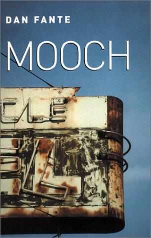 Mooch by Dan Fante