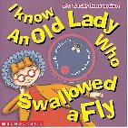 I Know an Old Lady Who Swallowed aFly
