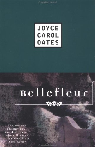 Bellefleur(The Gothic Saga 1)