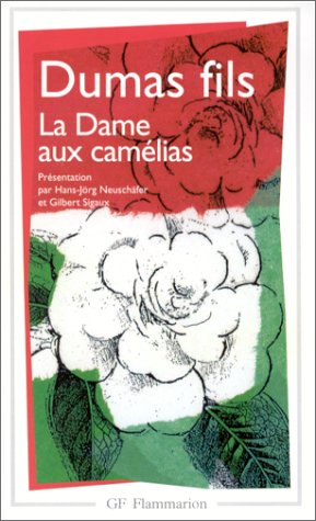 La Dame Aux Camélias by Alexandre Dumas fils