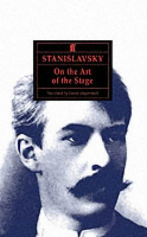 Free PDF Stanislavsky on the Art of the Stage: translated with an introduction on Stanislavsky's `System' by David Magarshack