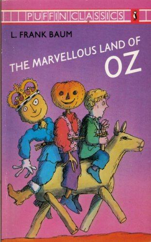 The Marvelous Land of Oz (Oz, #2)