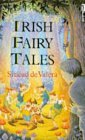 Irish Fairy Tales by Sinead de Valera