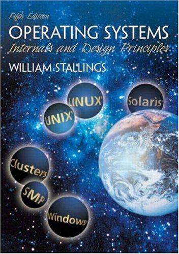 Operating systems internals and design principles by william stallings 180249 fandeluxe