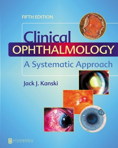 Clinical Ophthalmology: [A Systematic Approach]