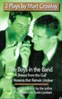 Three Plays by Mart Crowley: The Boys in the Band / A Breeze from the Gulf / For Reasons That Remain Unclear