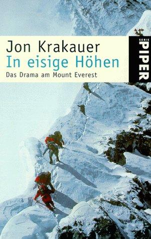In eisige Höhen. Das Drama am Mount Everest
