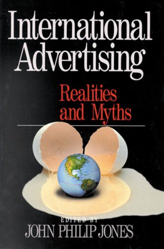 International Advertising: Realities and Myths