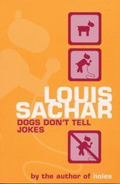 Dogs Don't Tell Jokes (Someday Angeline, #2)