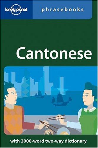 Cantonese Phrasebook (Lonely Planet Phrasebooks)