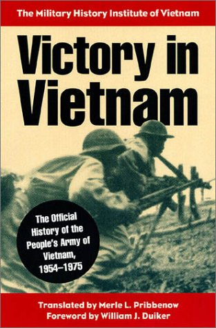 victory-in-vietnam-the-official-history-of-the-people-s-army-of-vietnam-1954-1975