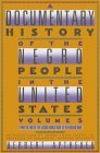A Documentary History of the Negro People in the United States, Vol. 5: From the End of the Second World War to the Korean War