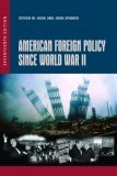 American Foreign Policy Since World War II, 17th Edition