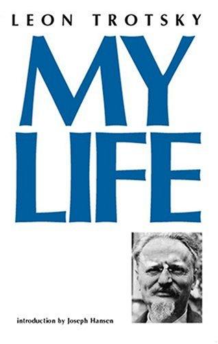 My Life by Leon Trotsky