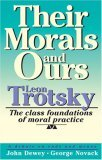 Their Morals and Ours: The Class Foundations of Moral Practice