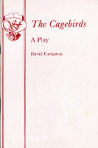 The Cagebirds: A Play