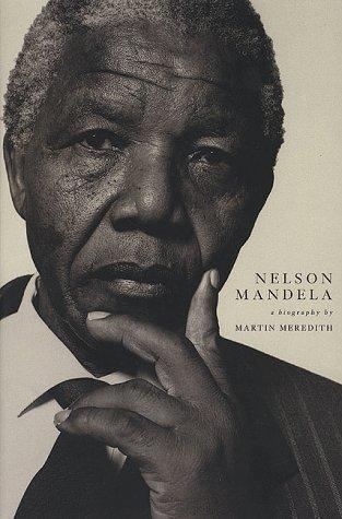 Nelson Mandela: A Biography