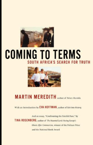 Coming to terms south africa's search for truth by Martin Meredith