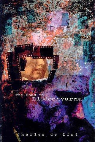 The Road to Lisdoonvarna by Charles de Lint