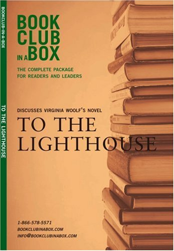 The Bookclub-in-a-Box Discussion Guide to To The Lighthouse, the Novel by Virginia Woolf