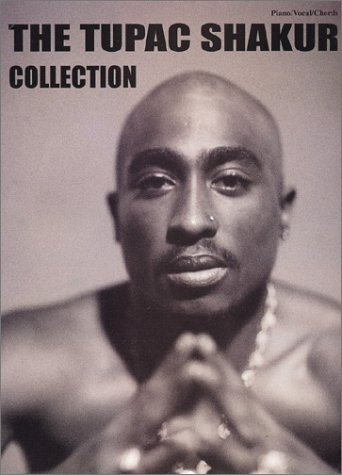 The Tupac Shakur Collection: Piano/Vocal/Chords