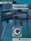 All about Electronic Percussion: The Basics of Using Pad Controllers, Triggers, MIDI, and Other Performance Tools