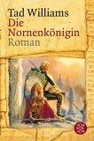 Die Nornenkönigin (Memory, Sorrow and Thorn, #3)