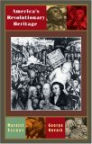 America's Revolutionary Heritage: Marxist Essays