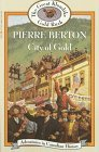 City of Gold by Pierre Berton