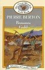 Bonanza Gold  by Pierre Berton