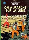 On a marché sur la Lune (Tintin, #17)