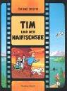 Tim und der Haifischsee (Tim und Struppi...