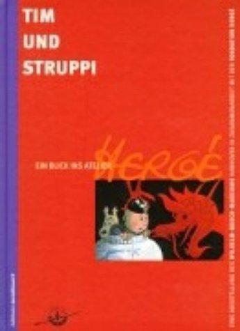 Tim Und Struppi. Ein Blick Ins Atelier