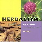 Herbalism: For Health and Well-Being