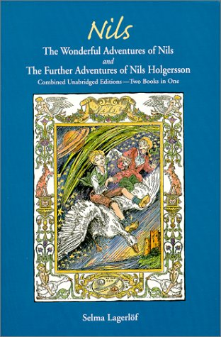 Nils: The Wonderful Adventures of Nils / The Further Adventures of Nils Holgersson