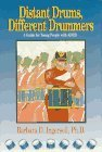 Distant Drums, Different Drummers: A Guide for Young People with ADHD