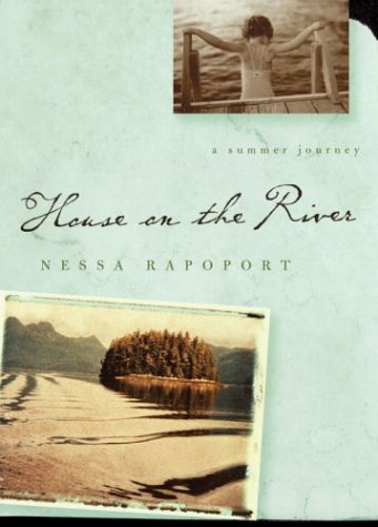 House on the River: A Summer Journey